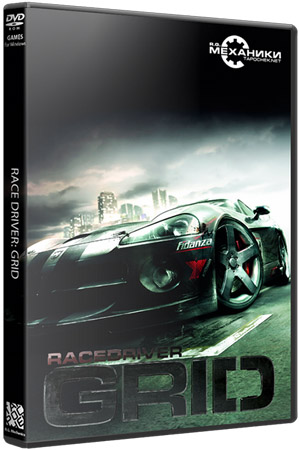 Race Driver GRID (PC/RePack Механики/RU)