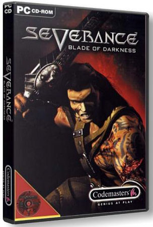 Severance: Blade of Darkness (RePack Catalyst/RUS)