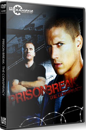 Prison Break: The Conspiracy (RePack Механики)