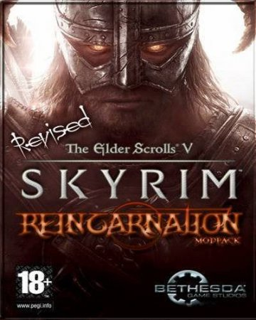 The Elder Scrolls V: Skyrim Reincarnation Revised (2012/Rus/Repack от Eric_D)