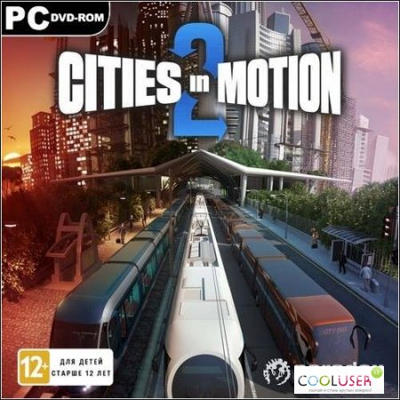 Cities in Motion 2 (Paradox Interactive) (2013/RUS/ENG/Multi5 Repack от R.G. Catalyst)
