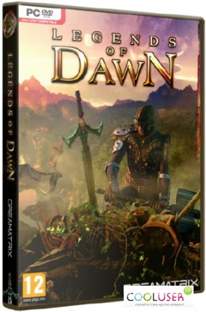 Legends of Dawn (2013/RUS/ENG/Repack by =Чувак=)